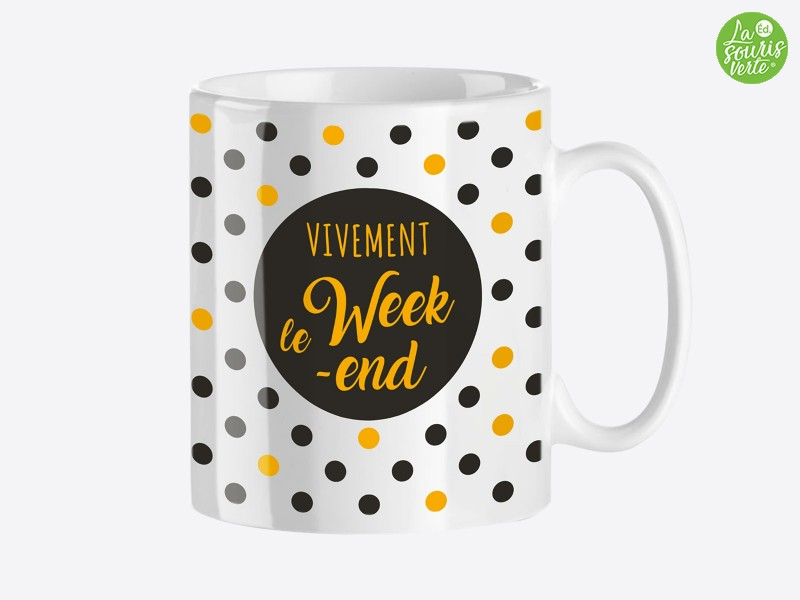 "Mug Or ""Week-end"""